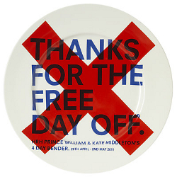'Thanks for the free day off' plate