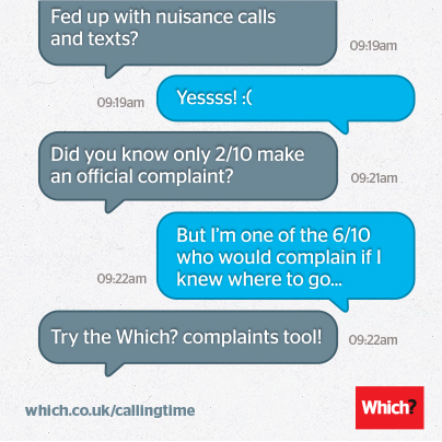 Complain about nuisance calls and texts
